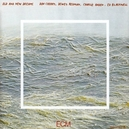 OLD AND NEW DREAMS DON CHERRY/DEWEY REDMAN/CHARLIE HADEN/ED