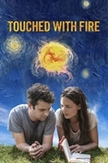 Touched with fire, (DVD)
