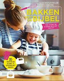 Bakken met de Bijbel. 20 recepten om de Bijbel te ontdekken met kinderen, Susie Bentley-Taylor, Paperback  <span class=