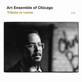 TRIBUTE TO LESTER Audio CD, ART ENSEMBLE OF CHICAGO, CD