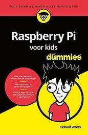 Raspberry Pi voor kids voor Dummies. Wentk, Richard, Paperback