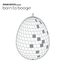 BORN TO BOOGIE ROMANO NERVOSO, Vinyl LP