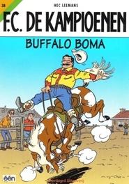 KAMPIOENEN 38. BUFFALO BOMA F.C. De Kampioenen, Leemans, Hec, Paperback