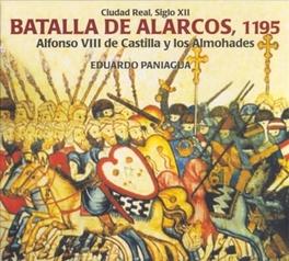 BATALLA DE ALARCOS, 1195 Audio CD, EDOUARDO PANIAGUA, CD