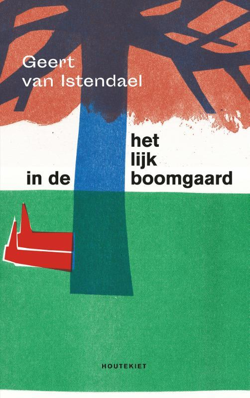 Het lijk in de boomgaard Een Brusselse satire, Van Istendael, Geert, Paperback