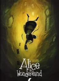 ALICE IN WONDERLAND HC01. ALICE IN WONDERLAND ALICE IN WONDERLAND, Chauvel, David, Hardcover