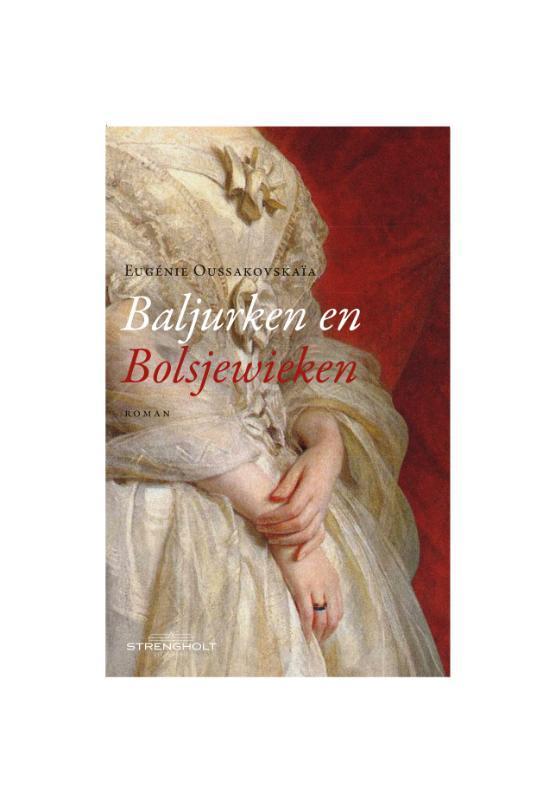 Baljurken en Bolsjewieken roman, Oussakovskaïa, Eugénie, Paperback