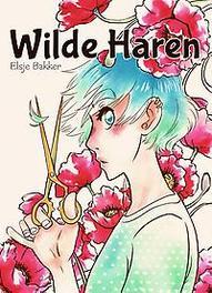 Wilde Haren Elsje Bakker, Paperback
