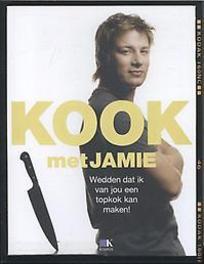 Kook met Jamie. wedden dat ik van jou een topkok kan maken!, Oliver, Jamie, Paperback