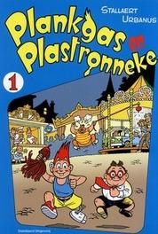 Plankgas en Plastronneke 1 PLANKGAS, Dirk Stallaert, Paperback