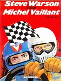MICHEL VAILLANT 38. STEVE WARSON TEGEN MICHEL VAILLANT