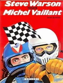 MICHEL VAILLANT 38. STEVE WARSON TEGEN MICHEL VAILLANT. MICHEL VAILLANT, GRATON, JEAN, Paperback
