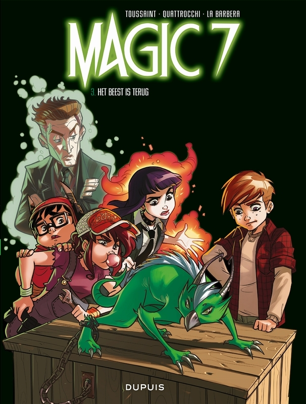 MAGIC 7 03. HET BEEST IS TERUG ! MAGIC 7, Toussaint, Kid, Hardcover