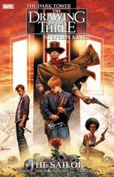 DARK TOWER: DRAWING OF THE THREE DARK TOWER: DRAWING OF THE THREE (05): THE SAILOR (GRAPHIC NOVEL)