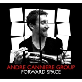 FORWARD SPACE CANNIERE, ANDRE -GROUP-, CD