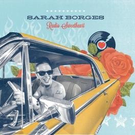 RADIO SWEETHEART SARAH BORGES, CD