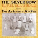 SILVER BOW FIDDLE MUSIC OF...