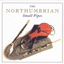 NORTHUMBRIAN SMALL PIPES...