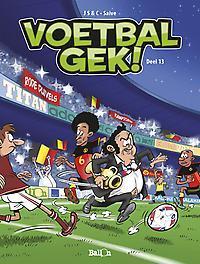 Voetbalgek! deel 13 Voetbalgek, Sulpice, Olivier, Paperback