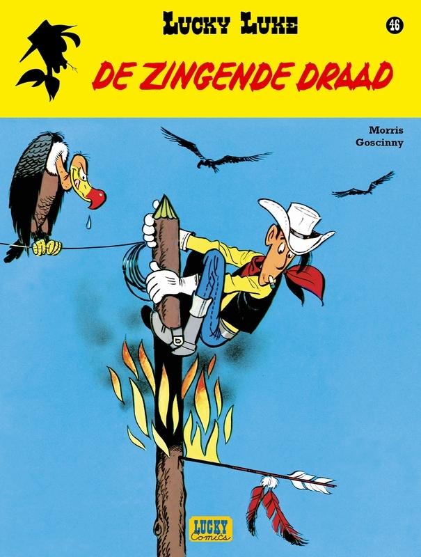 LUCKY LUKE 46. DE ZINGENDE DRAAD LUCKY LUKE, Goscinny, René, Paperback