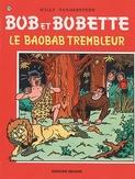 Le baobab trembleur