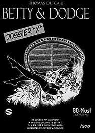 Betty&Dodge - Portfolio - Dossier X Thomas, Du Caju, onb.uitv.