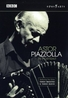 ASTOR PIAZZOLLA IN PORTRAIT, PIAZZOLLA NTSC/ALL REGIONS/KRONOS QUARTET /GLOBAL SOUNDS 2005
