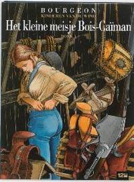 KINDEREN VAN DE WIND 06. DE KLEINDOCHTER VAN BOIS-CAIMAN 1 Het kleine meisje van Bois-Caïman BOEK 1, BOURGEON, Hardcover