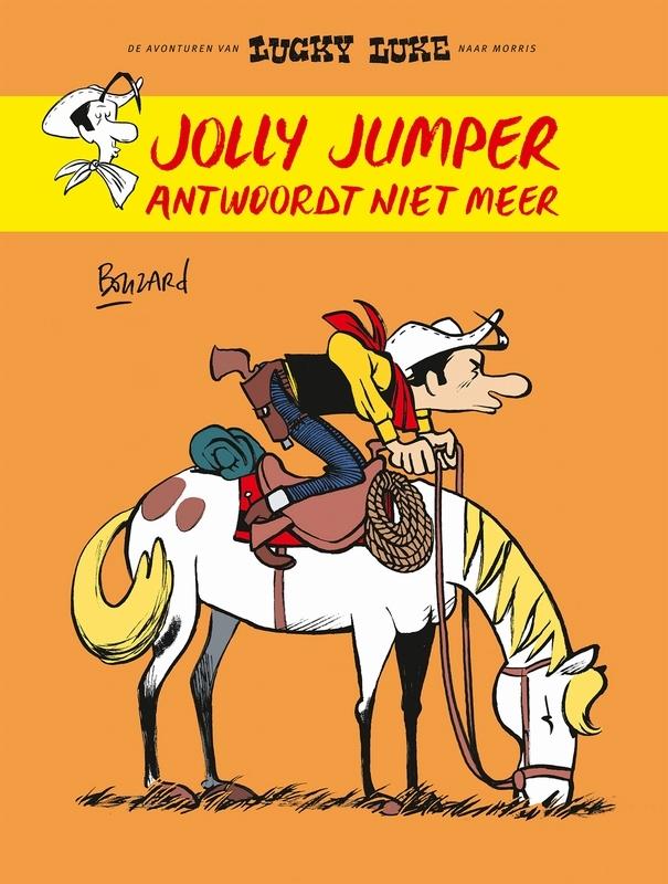 Jolly Jumper antwoordt niet meer (Bouzard) Lucky Luke door, Paperback