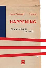 Happening de aanslag in de Inno, Johan Swinnen, Paperback