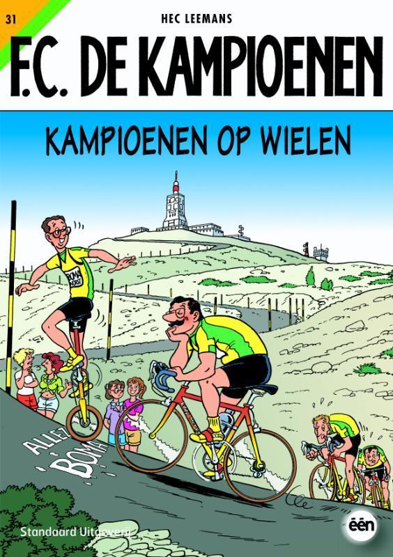 Kampioenen op wielen KAMPIOENEN, LEEMANS, HEC, Paperback