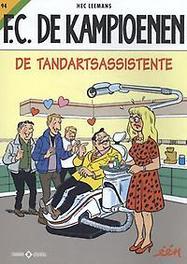 De tandartsassistente KAMPIOENEN, Leemans, Hec, Paperback