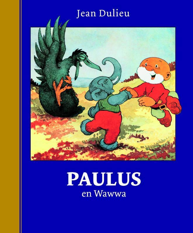 Paulus en Wawwa Paulus de Boskabouter Gouden Klassiekers, Dulieu, Erven Jean, Hardcover
