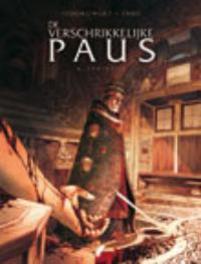 VERSCHRIKKELIJKE PAUS HC02. JULIUS II VERSCHRIKKELIJKE PAUS, Jodorowsky, Alexandro, Hardcover