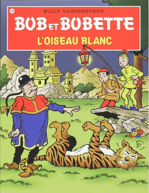 L'oiseau Blanc Bob et Bobette, Willy Vandersteen, Paperback