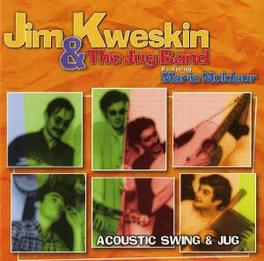 ACOUSTIC SWING AND JUG Audio CD, JIM KWESKIN, CD