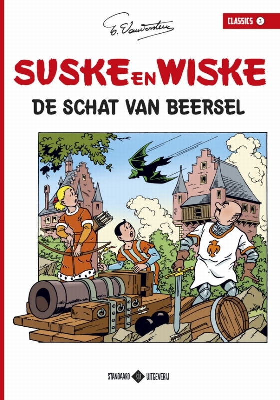 De schat van Beersel SUSKE EN WISKE CLASSICS, Willy Vandersteen, Paperback