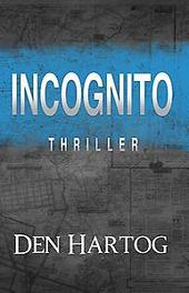 Incognito. Jan Kees Den Hartog, Paperback