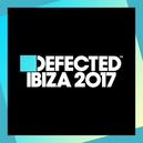 DEFECTED IBIZA 2017 FT....