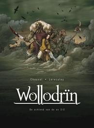 WOLLODRIN HC02. DE OCHTEND VAN DE AS WOLLODRIN, Chauvel, David, Hardcover