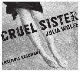 CRUEL SISTER ENSEMBLE RESONANZ, CD