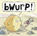 Bwurp