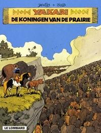 YAKARI 13. YAKARI EN DE KONINGEN VAN DE PRAIRIE YAKARI, DERIB, Paperback