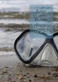 9789402163186 - Godinnen van de zee. Robin van Eeuwijk, Paperback - Boek