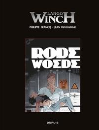 LARGO WINCH LUXE 18. RODE WOEDE LUXE EDITIE Rode woede, Van Hamme, Jean, Hardcover