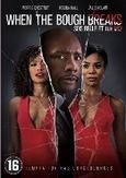 When the bough breaks, (DVD)