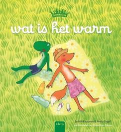 Wat is het warm. Judith Koppens, Hardcover