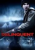 Delinquent, (DVD)