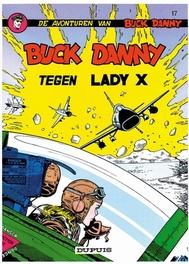 BUCK DANNY 017. BUCK DANNY TEGEN LADY X BUCK DANNY, HUBINON, VICTOR, CHARLIER, JEAN-MICHEL, Paperback