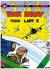 BUCK DANNY 017. BUCK DANNY TEGEN LADY X